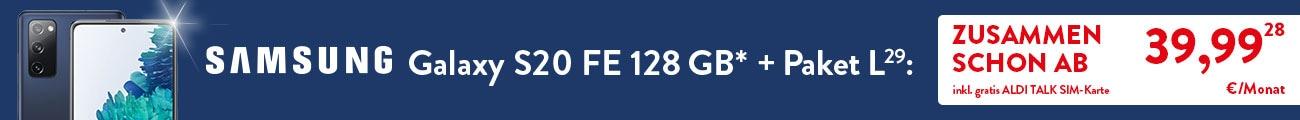 Samsung Galaxy S20 FE(*) und Paket L (29) schon ab €39,99 pro Monat bei ALDI TALK (28)