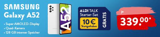 Samsung Galaxy A52 für 339,00 Euro bei ALDI TALK
