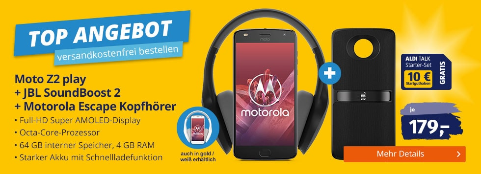 TOP ANGEBOT bei ALDI TALK - Moto Z2 play + JBL SoundBoost2 + Motorola Escape Kopfhörer für €179,00